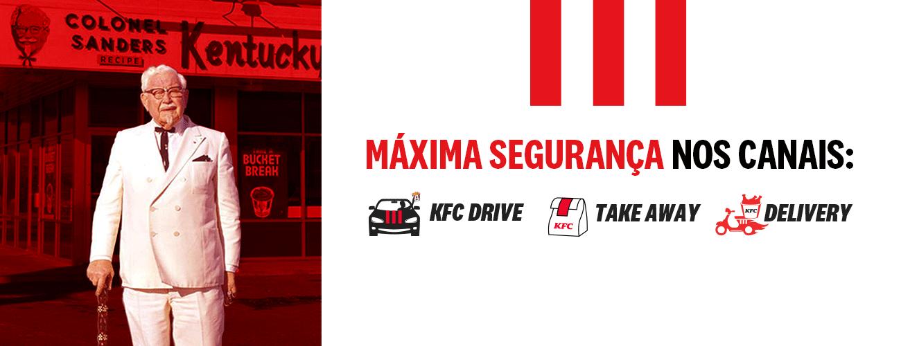 KFC - Estamos abertos. - Take Away, Drive e Delivery